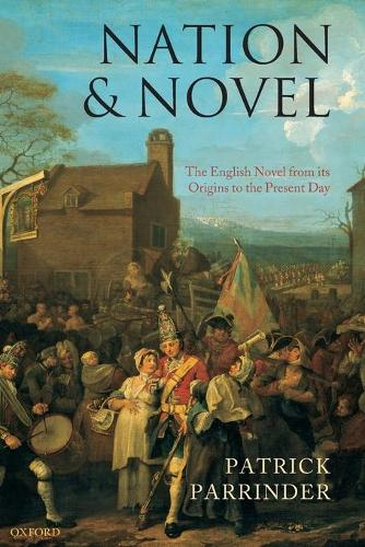 Nation and Novel: The English Novel from its Origins to the Present Day (Paperback)