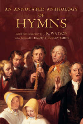 An Annotated Anthology of Hymns (Paperback)