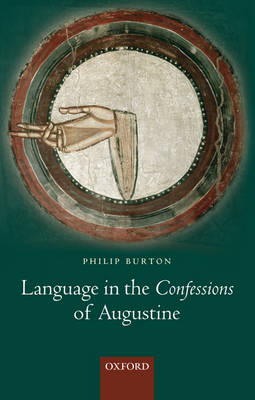 Language in the Confessions of Augustine (Hardback)
