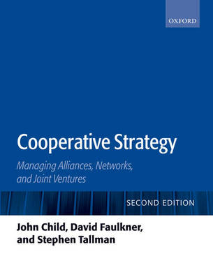 Cooperative Strategy: Managing Alliances, Networks, and Joint Ventures (Paperback)