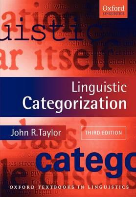 Linguistic Categorization - Oxford Textbooks in Linguistics (Paperback)