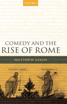 Comedy and the Rise of Rome (Hardback)