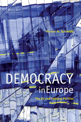 Democracy in Europe: The EU and National Polities (Paperback)