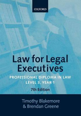 Law for Legal Executives: Professional Diploma in Law, Level 3 Year 1 (Paperback)