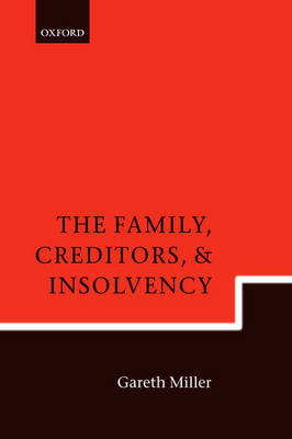 The Family, Creditors, and Insolvency (Hardback)