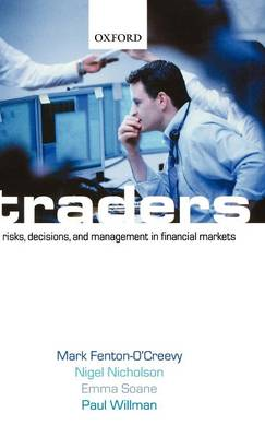 Traders: Risks, Decisions, and Management in Financial Markets (Hardback)