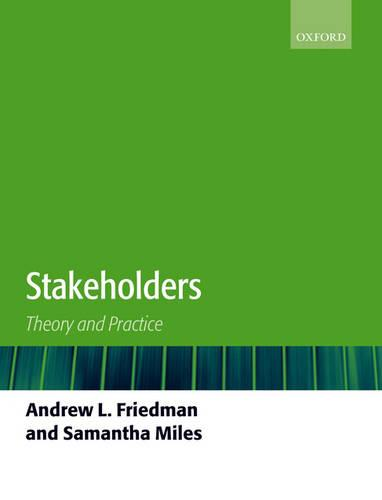 Stakeholders: Theory and Practice (Paperback)