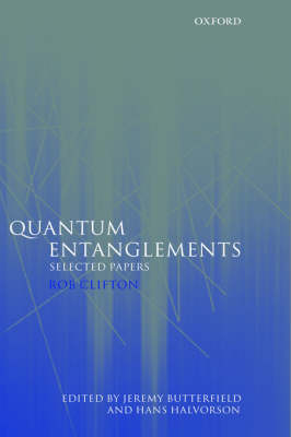 Quantum Entanglements: Selected Papers (Hardback)
