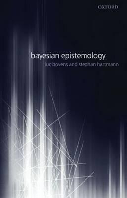 Bayesian Epistemology (Paperback)
