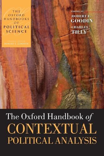The Oxford Handbook of Contextual Political Analysis - Oxford Handbooks (Hardback)