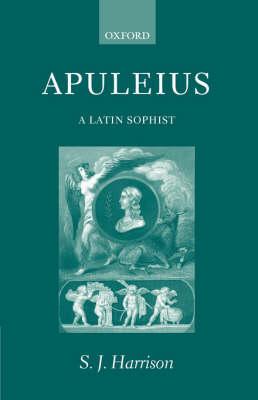Apuleius: A Latin Sophist (Paperback)