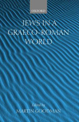 Jews in a Graeco-Roman World (Paperback)