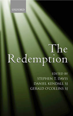 The Redemption: An Interdisciplinary Symposium on Christ as Redeemer (Hardback)