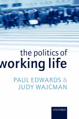 The Politics of Working Life (Hardback)