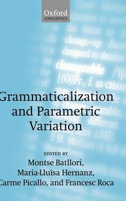 Grammaticalization and Parametric Variation (Hardback)