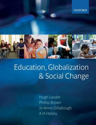 Education, Globalization, and Social Change (Paperback)