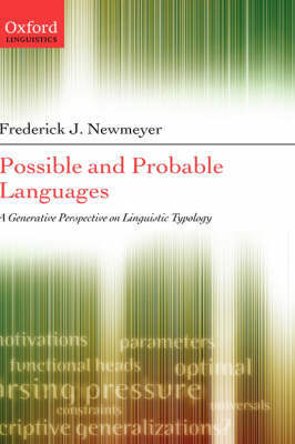 Possible and Probable Languages: A Generative Perspective on Linguistic Typology (Hardback)