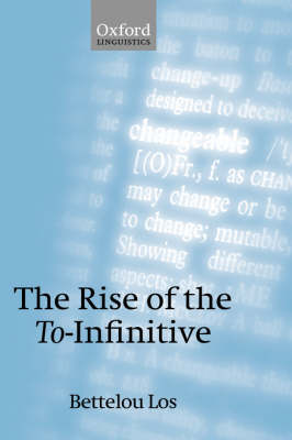The Rise of the To-Infinitive (Hardback)