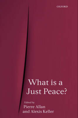 What is a Just Peace? (Hardback)