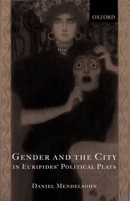 Gender and the City in Euripides' Political Plays (Paperback)