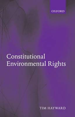 Constitutional Environmental Rights (Paperback)