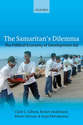 The Samaritan's Dilemma: The Political Economy of Development Aid (Hardback)