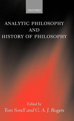 Analytic Philosophy and History of Philosophy - Mind Association Occasional Series (Hardback)