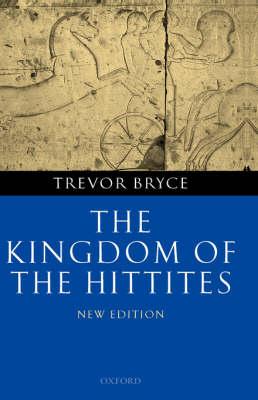 The Kingdom of the Hittites (Hardback)