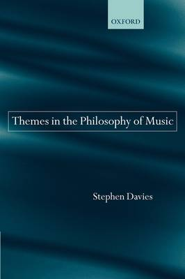 Themes in the Philosophy of Music (Paperback)