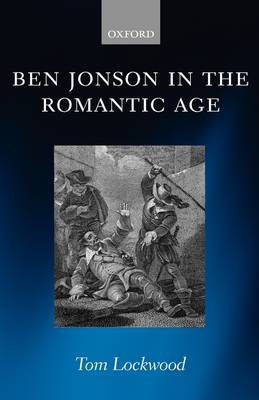 Ben Jonson in the Romantic Age (Hardback)