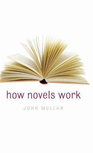 How Novels Work (Hardback)