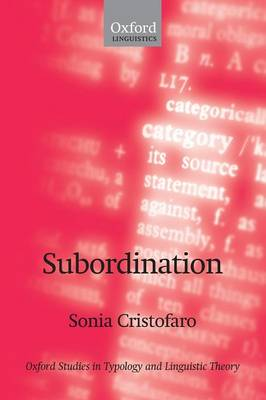 Subordination - Oxford Studies in Typology and Linguistic Theory (Paperback)