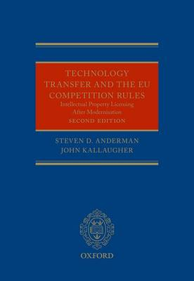 Technology Transfer and the New EU Competition Rules: Intellectual Property Licensing after Modernisation (Hardback)