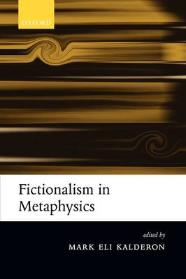 Fictionalism in Metaphysics (Paperback)