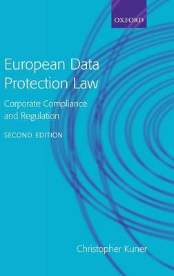 European Data Protection Law: Corporate Compliance and Regulation (Hardback)