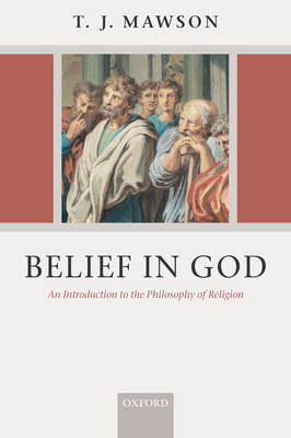 Belief in God: An Introduction to the Philosophy of Religion (Paperback)
