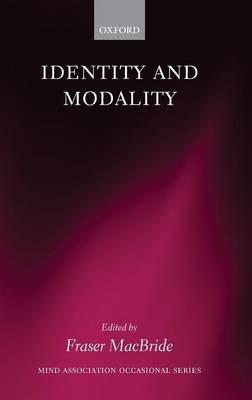 Identity and Modality - Mind Association Occasional Series (Hardback)