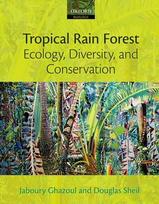 Tropical Rain Forest Ecology, Diversity, and Conservation (Paperback)