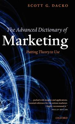 The Advanced Dictionary of Marketing: Putting Theory to Use (Hardback)