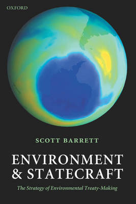 Environment and Statecraft: The Strategy of Environmental Treaty-Making (Paperback)