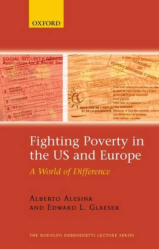 Fighting Poverty in the US and Europe: A World of Difference - The Rodolfo De Benedetti Lecture Series (Paperback)