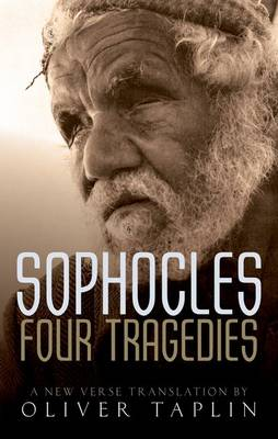 Sophocles: Four Tragedies: Oedipus the King, Aias, Philoctetes, Oedipus at Colonus (Hardback)