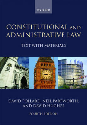 Constitutional and Administrative Law: Text with Materials (Paperback)