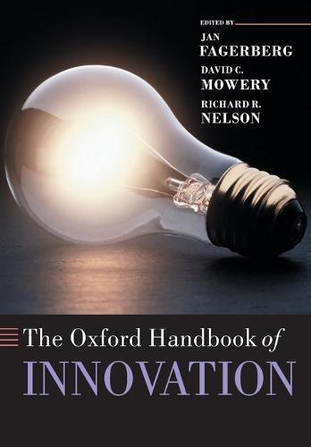 The Oxford Handbook of Innovation - Oxford Handbooks (Paperback)