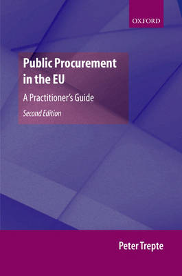 Public Procurement in the EU: A Practitioner's Guide (Hardback)