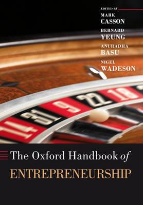 The Oxford Handbook of Entrepreneurship - Oxford Handbooks (Hardback)