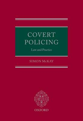 Covert Policing: Law and Practice (Hardback)
