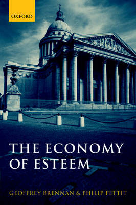 The Economy of Esteem: An Essay on Civil and Political Society (Paperback)