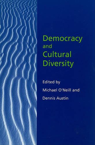Democracy and Cultural Diversity - Hansard Society Series in Politics and Government 9 (Paperback)
