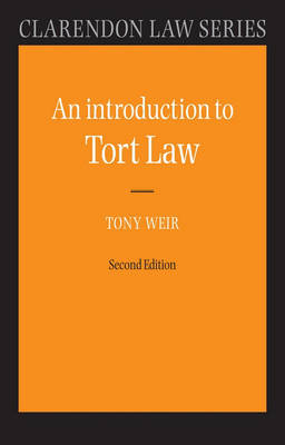 An Introduction to Tort Law - Clarendon Law Series (Paperback)